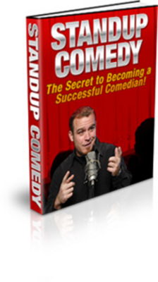 Product picture Stand-Up Comedy -The Secret to Becoming A Sucessful Comedian